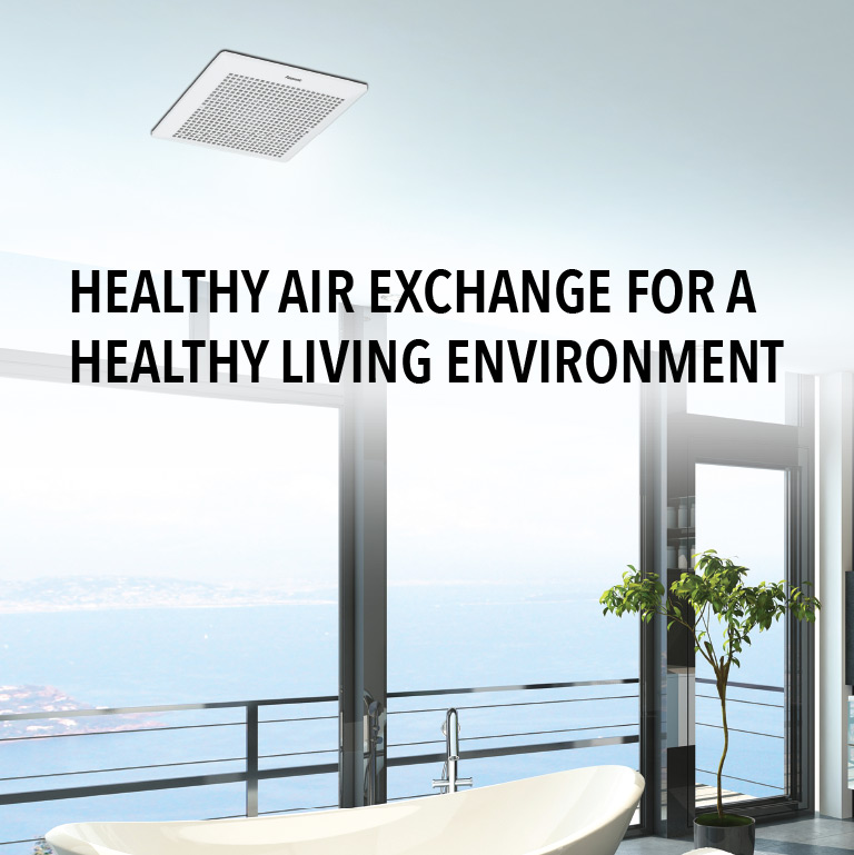 Panasonic Ventilation Fans ensure you and everyone in your home can enjoy a healthy, fresh environment with good air circulation.